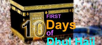 Importance Of First Ten Days of Zil Hajj And Sacrifice