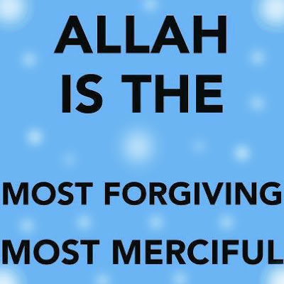 Allah Is The Most Forgiving, Most Merciful