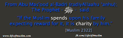 When A Muslim Spends Something On His Family Intending To Receive Allâh's Reward