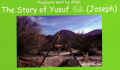 The Story Of Yusuf (A.S) (Joseph)