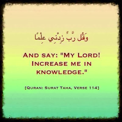 My Lord! Increase Me In Knowledge