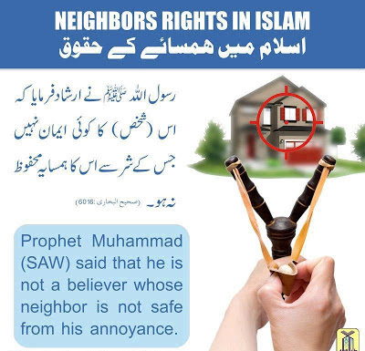 Neighbour Rights in Islam - He is not a believer whose neighbour is not safe