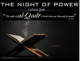 Nawafil For LAYLAT-UL-QADR (Shab-e-Qadr) - 27th Night Of Ramadan